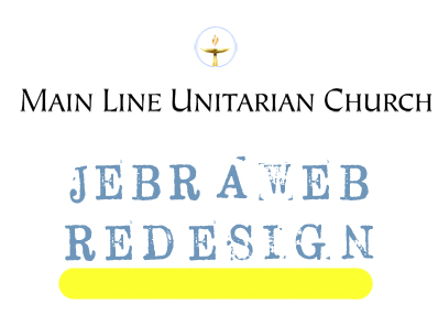 Jebraweb Redesign Case Study: Main Line Unitarian Church
